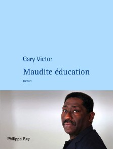Gary Victor : Maudite éducation