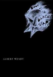 Albert Wendt : The book of the black star